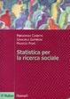 Cover of Statistica per la ricerca sociale