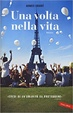 Cover of Una volta nella vita