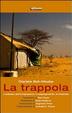 Cover of La trappola. L'odissea dell'emigrazione, il respingimento, la rinascita