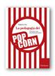 Cover of La pedagogia dei popcorn