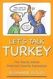 Cover of Let's Talk Turkey