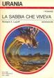 Cover of La sabbia che viveva