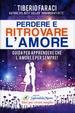 Cover of Perdere e ritrovare l'amore