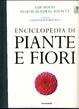 Cover of Enciclopedia di piante e fiori