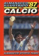 Cover of Almanacco illustrato del Calcio 1987