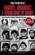 Cover of Banditi, criminali e fuorilegge di Roma. Storie di assassini, rapinatori e ribelli nella città eterna