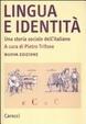 Cover of Lingua e identità. Una storia sociale dell'italiano