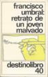 Cover of Retrato de un joven malvado (memorias prematuras)
