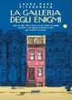 Cover of La galleria degli enigmi