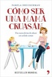 Cover of Cómo ser una mamá cruasán