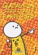 Cover of Questo è un libro con i fumetti di Sio vol. 1