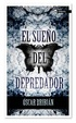 Cover of El sueño del depredador