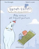Cover of Alla ricerca del tappeto prezioso. Lumpi Lumpi il mio amico drago