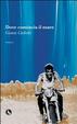 Cover of Dove comincia il mare
