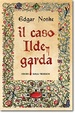 Cover of Il caso Ildegarda