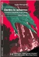 Cover of Dentro lo schermo. Immersione e interattività nei god games