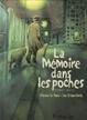 Cover of La Mémoire dans les poches Tome 1