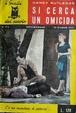 Cover of Si cerca un omicida