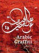 Cover of Arabic Graffiti
