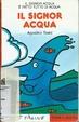 Cover of Il signor Acqua