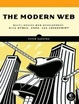 Cover of The Modern Web: Multi-device Web Development with HTML5, CSS3, and Javascript