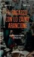 Cover of Il ragazzo con lo zaino arancione
