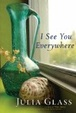 Cover of I See You Everywhere