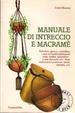 Cover of Manuale di intreccio e macramè