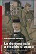 Cover of La democrazia a rischio d'usura. L'etica di fronte alla violenza del credito abusivo