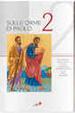 Cover of Sulle orme di Paolo - Volume 2