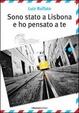 Cover of Sono stato a Lisbona e ho pensato a te