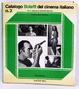 Cover of Catalogo Bolaffi del cinema italiano, 1945-1965 - Vol. 2
