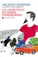 Cover of Un anarchico in corsia d'emergenza