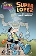 Cover of Superlópez: En busca del templo perdido