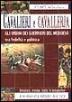 Cover of Cavalieri e cavalleria