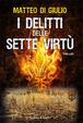 Cover of I delitti delle sette virtù