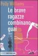 Cover of Le brave ragazze combinano guai