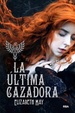Cover of La última cazadora