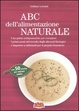 Cover of ABC dell'alimentazione naturale