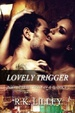 Cover of Lovely Trigger