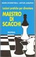 Cover of Lezioni pratiche per diventare maestro di scacchi
