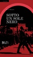 Cover of Sotto un Sole nero