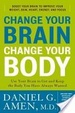 Cover of Change Your Brain, Change Your Body