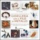 Cover of Enciclopedia delle tecniche di gioielleria con il filo di metallo