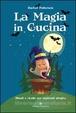 Cover of La magia in cucina