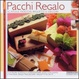 Cover of Pacchi regalo
