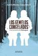 Cover of Los gemelos congelados
