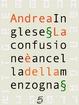 Cover of La confusione è ancella della menzogna