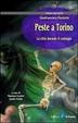 Cover of Peste a Torino. La città durante il contagio