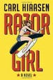 Cover of Razor Girl